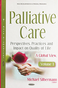 Palliative Care: Perspectives, Practices and Impact on Quality of Life. A Global View: Volume 1